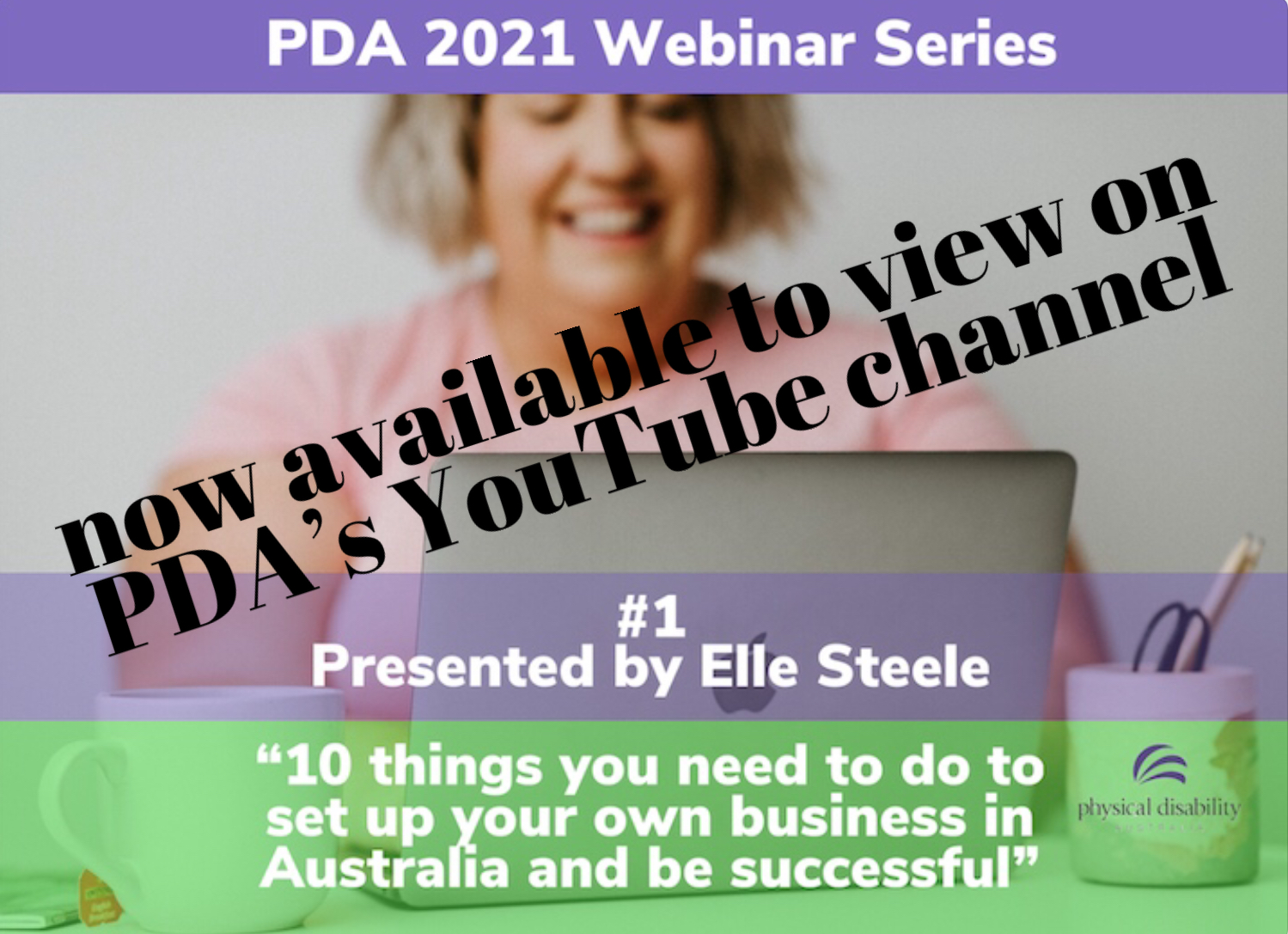 Elle Steele's successful presentation in PDA's 2021 Webinar Series – now available on our YouTube channel